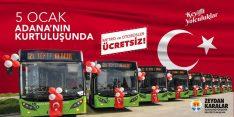 Adana'nın Kurtuluş Günü Otobüsler Ücretsiz